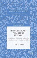 Britain��s Last Religious Revival?