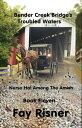 Bender Creek Bridge's Troubled Waters【電子書籍】[ Fay Risner ]