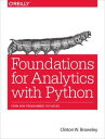 Foundations for Analytics with PythonFrom Non-Programmer to Hacker【電子書籍】[ Clinton W. Brownley ]