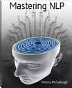 Mastering NLP【電子書籍】[ Donna McCullough ]
