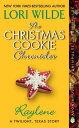 The Christmas Cookie Chronicles: RayleneA Twilight, Texas Story���Żҽ��ҡ�[ Lori Wilde ]
