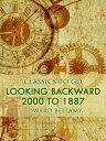 Looking Backward, 2000 to 1887【電子書籍】[ Edward Bellamy ]