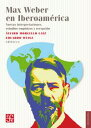 Max Weber en Iberoam?ricaNuevas interpretaciones, estudios emp?ricos y recepci?n