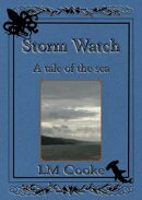 Storm Watch: A Tale of the Sea