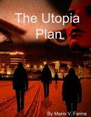 The Utopia Plan