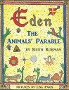 西洋書籍 - EdenThe Animals' Parable【電子書籍】[ Keith Korman ]