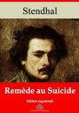 Rem?de au suicideNouvelle ?dition enrichie | Arvensa Editions【電子書籍】[ Stendhal ]