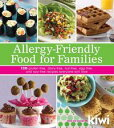 Allergy-Friendly Food for Families: 120 Gluten-Free, Dairy-Free, Nut-Free, Egg-Free, and Soy-Free Recipes Everyone Will Enjoy120 Gluten-Free, Dairy-Free, Nut-Free, Egg-Free, and Soy-Free Recipes Everyone Will Enjoy【電子書籍】