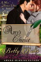 Amy 039 s Choice (A More Perfect Union Series, Book 2)【電子書籍】 Betty Bolte
