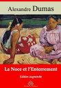La noce et l'enterrementNouvelle ?dition enrichie | Arvensa Editions【電子書籍】[ Alexandre Dumas ]