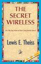 ショッピング The Secret Wireless【電子書籍】[ Theiss, Lewis E. ]