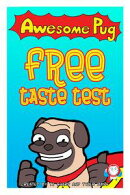Awesome Pug Free Taste Test