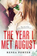 The Year I Met August