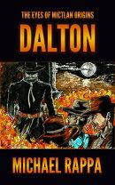The Eyes of Mictlan Origins: Dalton