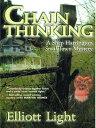 Chain Thinking【電子書籍】[ Elliott Light ]