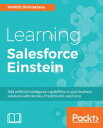 Learning Salesforce Einstein【電子書籍】 Mohith Shrivastava