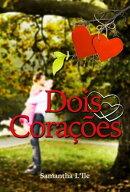 Dois Cora������es