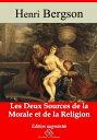 Les deux sources de la morale et de la religionNouvelle ?dition enrichie | Arvensa Editions【電子書籍】[ Henri Bergson ]