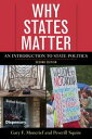 Why States MatterAn Introduction to State Politics【電子書籍】[ Gary F. Moncrief ]