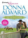 The Last Real Cowboy & The Rancher's Runaway PrincessAn Anthology【電子書籍】[ Donna Alward ]