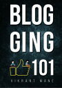 Blogging 101: How To Successfully Start A Blog In 2019