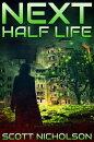 Half Life: A Post-Apocalyptic Thriller