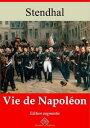 Vie de Napol?onNouvelle ?dition enrichie | Arvensa Editions【電子書籍】[ Stendhal ]