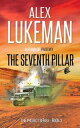 The Seventh PillarThe Project, #3【電子書籍】[ Alex Lukeman ]
