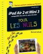 iPad Air 2 et Mini 3 pas ? pas pour les Nuls【電子書籍】[ Bernard JOLIVALT ]