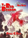 The Red Bearon【電子書籍】[ Paul Day ]