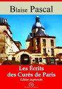Les ?crits des cur?s de ParisNouvelle ?dition enrichie | Arvensa Editions【電子書籍】[ Blaise Pascal ]