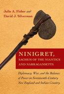 Ninigret, Sachem of the Niantics and Narrangansetts