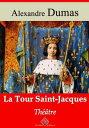 La tour Saint-JacquesNouvelle ?dition enrichie | Arvensa Editions【電子書籍】[ Alexandre Dumas ]