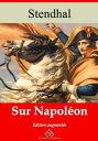 Sur Napol?onNouvelle ?dition enrichie | Arvensa Editions【電子書籍】[ Stendhal ]