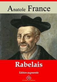 RabelaisNouvelle ?dition enrichie | Arvensa Editions【電子書籍】[ Anatole France ]
