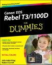 Canon EOS Rebel T3/1100D For Dummies【電子書籍】[ Julie Adair King ]
