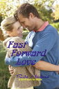 Fast Forward Love【電子書籍】[ Rita Hestand ]