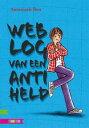 Weblog van een anti held【電子書籍】[ Annemarie Bon ]