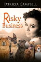 Risky Business【電子書籍】[ Patricia Campbell ]
