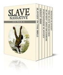 Slave Narrative Six Pack 6