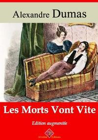 Les morts vont viteNouvelle ?dition enrichie | Arvensa Editions【電子書籍】[ Alexandre Dumas ]