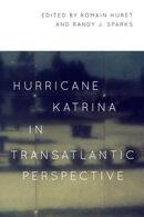 Hurricane Katrina in Transatlantic Perspective