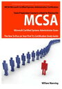 MCSA Microsoft Certified Systems Administrator Exam Preparation Course in a Book for Passing the MCSA Systems Security Certifi..