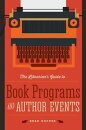 The Librarian��s Guide to Book Programs and Author Events
