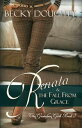 Renata and the Fall from GraceA Series About Sisters【電子書籍】 Becky Doughty