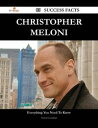 Christopher Meloni 85 Success Facts - Everything you need to know about Christopher Meloni【電子書籍】[ Teresa Goodman ]