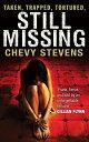 图书, 杂志, 漫画 - Still Missing【電子書籍】[ Chevy Stevens ]