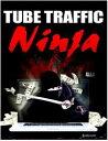 Tube Traffic Ninja【電子書籍】[ BookLover ]