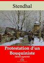 Protestation d'un bouquinisteNouvelle ?dition enrichie | Arvensa Editions【電子書籍】[ Stendhal ]