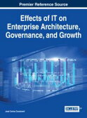Effects of IT on Enterprise Architecture, Governance, and Growth【電子書籍】[ Jos? Carlos Cavalcanti ]